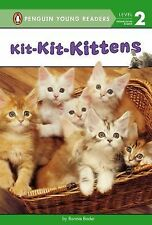 Penguin Young Readers, L2: Kit-Kit-Kittens by Bonnie Bader (2015, Hardcover)