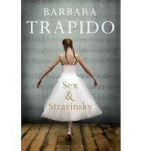 Sex and Stravinsky, Barbara Trapido
