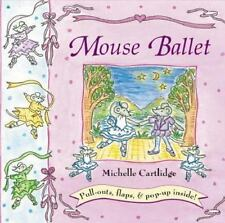 Mouse Ballet by Michelle Cartlidge (2001, Hardcover)