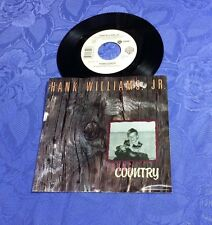 "HANK WILLIAMS,JR (7"") YOUNG COUNTRY/ BUCK NAKED [US 1987 WARNER VINYL SINGLE 45]"