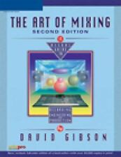 The Art of Mixing: A Visual Guide to Recording, Engineering, and Production, Sec