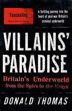 Villains Paradise: Britains Underworld from the Spivs to the Krays,ACCEPTABLE Bo