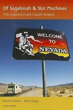 Of Sagebrush and Slot Machines - This Curious Place Called Nevada (3rd Edition)