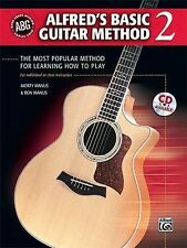 Alfred's Basic Guitar Method 2 : The Most Popular Method for Learning How to...