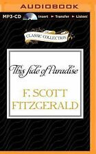 This Side of Paradise by F. Scott Fitzgerald (2015, MP3 CD, Unabridged)