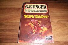 G.F. UNGER -- YELLOW BLIZZARD // Bastei-Western-Taschenbuch 1986