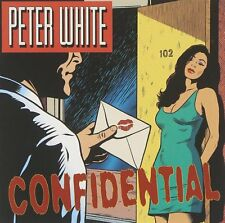 PETER WHITE : CONFIDENTIAL (CD) sealed
