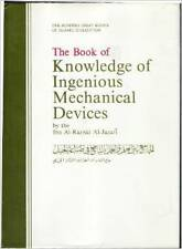 The Book of Knowledge of Ingenious Mechanical Devices : Kitab Ft Ma 'rifat...