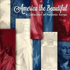 America the Beautiful: A Collection of Patriotic Songs (CD, Jun-2013, Altissimo)