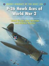 P-36 Hawk Aces of World War 2 (Aircraft of the Aces), Persyn, Lionel, New Book