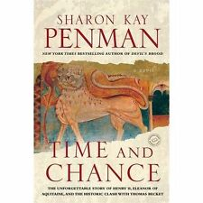Time and Chance: A Novel (Ballantine Reader's Circle) Penman, Sharon Kay Paperb