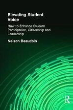Elevating Student Voice: How to Enhance Student Participation, Citizenship and L