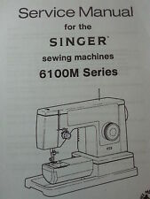 Singer Model 6100 6102 6101 6105 6106 6100M Sewing Machine Service Repair Manual