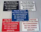"Engraved No Cold Callers, Canvassers, Salesmen, Religious Groups 4""x3"" Sign"