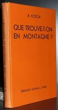KOSCH: Que trouve t'on en montagne / 1947