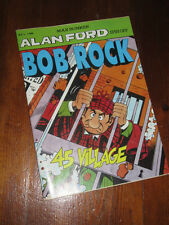 ALAN FORD GRUPPO T.N.T. BOB ROCK SPIN OFF N°2 45 VILLAGE MAX BUNKER