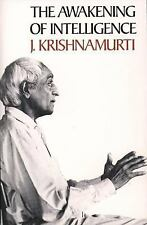 The Awakening of Intelligence by J. Krishnamurti (1987, Paperback)