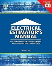 Electrical Estimator's Manual: How to Estimate Electrical Construction-ExLibrary