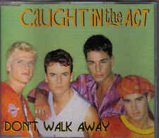 Caught In The Act-Dont Walk Away cd maxi single