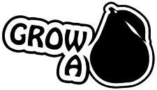 GROW A PAIR PEAR Vinyl Decal Sticker Car Window Wall Bumper JDM EURO ILLEST DOPE