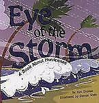 Amazing Science Weather: Eye of the Storm : A Book about Hurricanes by...