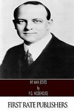My Man Jeeves by P. G. Wodehouse (2013, Paperback)
