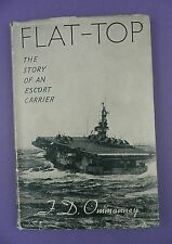 Flat-Top. The Story of an Escort Carrier - F.D. Ommanney - 1st Pub. 1945