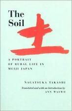 The Soil: A Portrait of Rural Life in Meiji Japan Voices from Asia