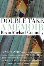 Double Take : A Memoir by Kevin Michael Connolly (2009, Hardcover)