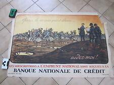 Grande Affiche Pour le dernier quart d'heure  Emprunt Nationale SEM 1914 - 1918