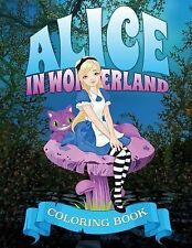 Alice in Wonderland Coloring Book by Speedy Publishing LLC (2014, Paperback)