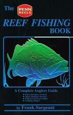 The Reef Fishing Book: A Complete Anglers Guide