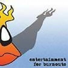 VARIOUS - ENTERTAINMENT FOR BURNOUTS  - NEW CD