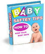 How To Keep Your BABY SAFE In All Situations Without 24-7 Parent Watch (CD-ROM)