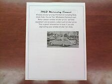 1962 Mercury Comet factory cost/dealer sticker pricing for car + options--62