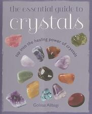 The Essential Guide to Crystals: Tap into the healing power of crystals Alibagi,