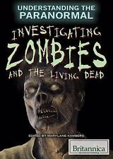 Investigating Zombies and the Living Dead by Mary-Lane Kamberg (2015, Paperback)