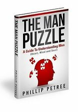 The Man Puzzle : A Guide to Understanding Men (Heart, Mind and Soul) by...