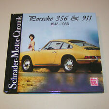 Porsche 356 / Porsche 911 - 1948 bis 1986 - Schrader Motor Chronik!