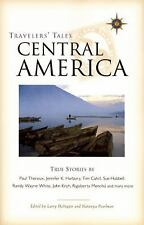 Travelers' Tales Central America: True Stories