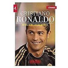 Cristiano Ronaldo. Una ambicion sin limites (Spanish Edition), Luca Caioli, Good