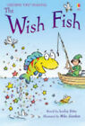 Wish Fish (First Reading) (Usborne First Reading) Very Good Book