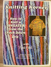 Knitting Korner: How To Knit A Sweater from the Neck Down (DVD, 2005)