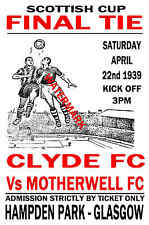 1939 SCOTTISH CUP FINAL - CLYDE (WINNERS) V MOTHERWELL - VINTAGE STYLE POSTER