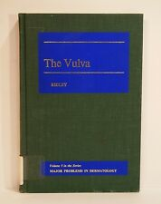 The Vulva - Vol 5 - Major Problems in Dermatology Constance Marjorie Ridley 1975