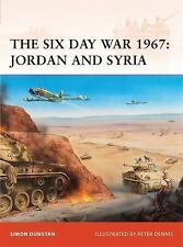 Campaign: The Six Day War 1967 : Jordan and Syria 216 by Simon Dunstan (2009, Pa