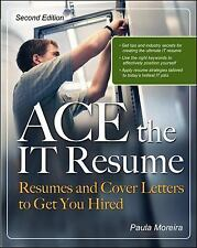 ACE the IT Resume (Ace the It Resume)
