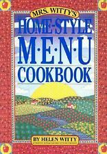 Mrs. Witty's Home-Style Menu Cookbook by Helen Witty (1990, Paperback)