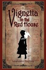 Vignetta in the Red House by by Kapture, Lawrence -Paperback