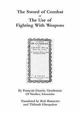 The Sword of Combat or the Use of Fighting with Weapons by Rob Runacres and...